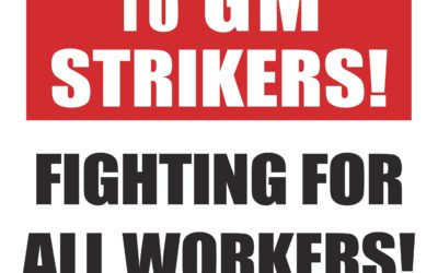 Victory to the General Motors strike!